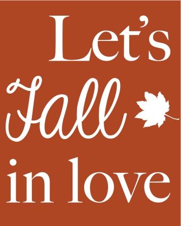 Lets Fall in Love Printable from Tara Leigh Davis.