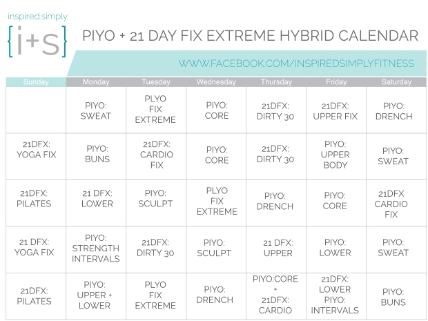 piyo and 21 day fix extreme hybrid workout calendar the inspire tribe